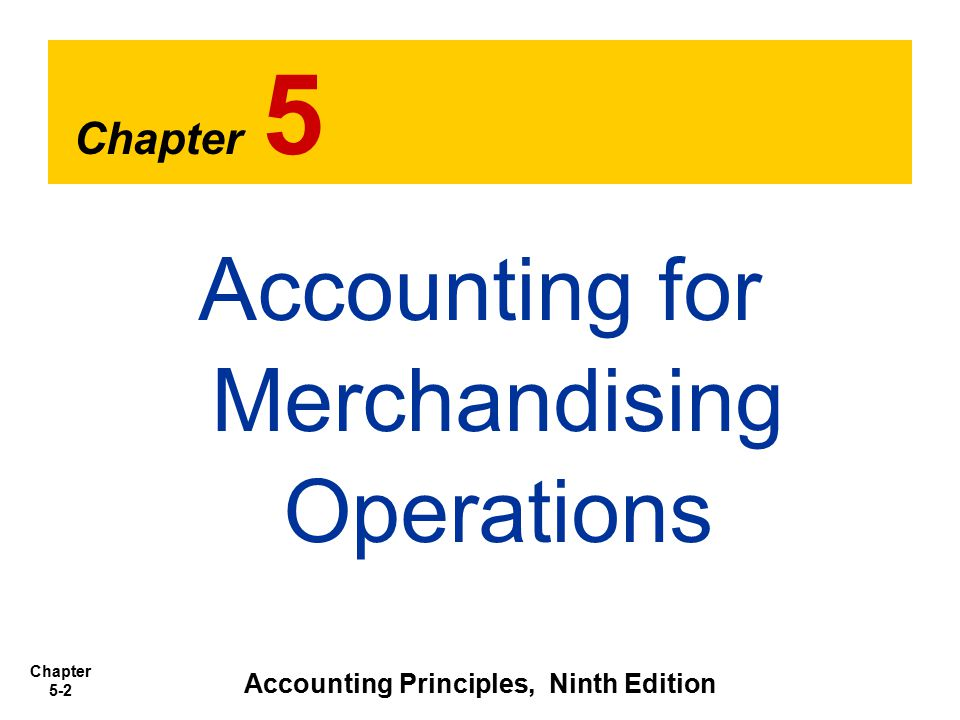 Chapter 5-13 Not all purchases increase Merchandise Inventory.