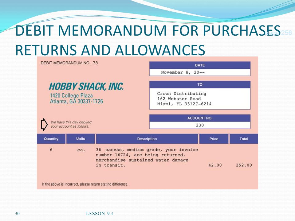 30LESSON 9-4 DEBIT MEMORANDUM FOR PURCHASES RETURNS AND ALLOWANCES page 256