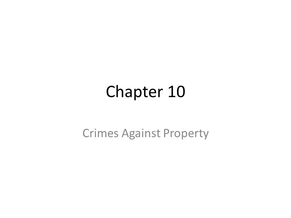 How has our society developed techniques or habits that have lowered the number of property related crimes?