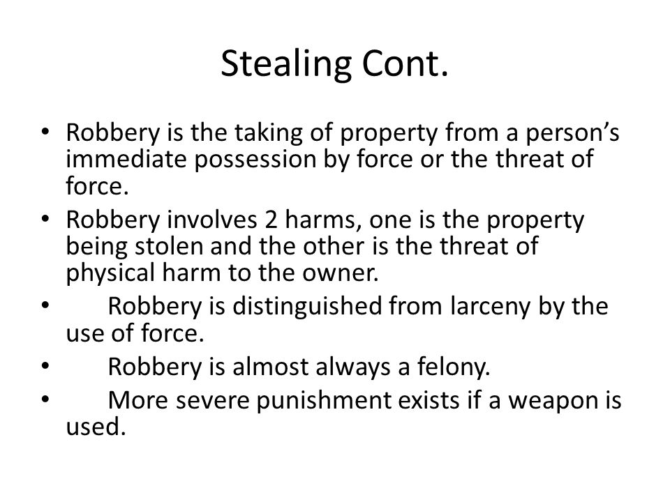 Stealing Cont.Extortion (blackmail) is the use of threats to obtain the property of another.