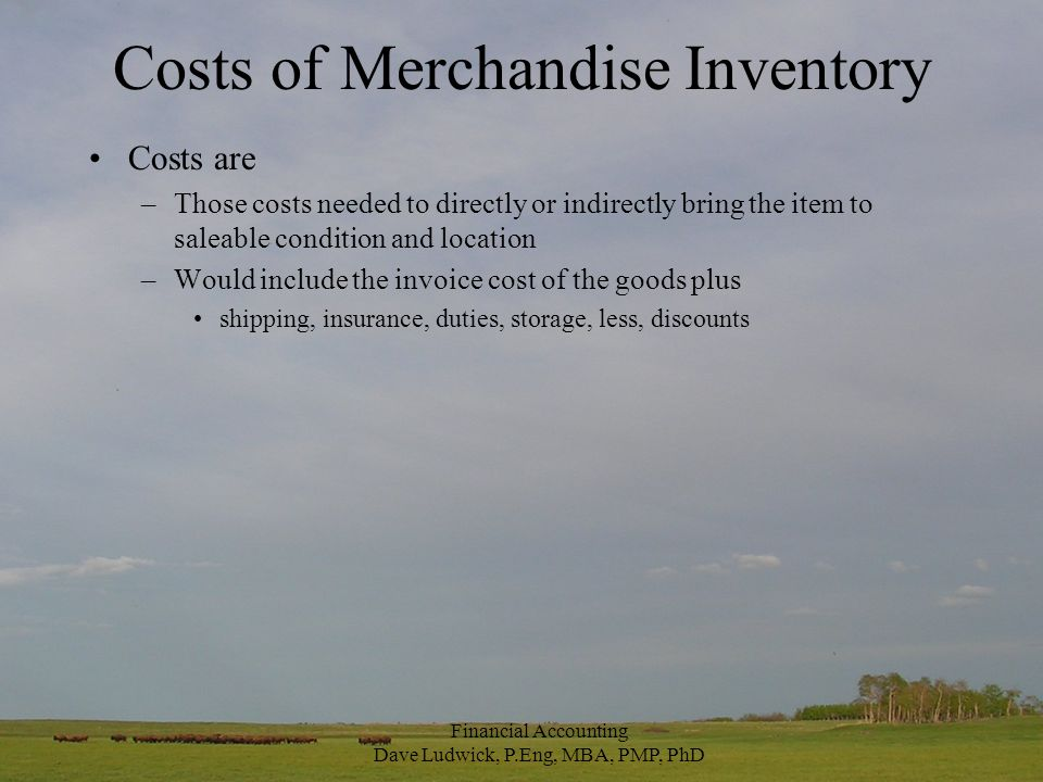 Capitalization Capitalization – To record an expenditure as an asset and thereby defer its recognition as an expense at a later point –Costs which are intended to provide some future benefit are capitalized –Ex: purchase of buildings, trucks, other fixed or capital assets –When costs (like direct labour, delivery costs) associated with inventory are incurred, they are rolled into inventory (or, capitalized into inventory) and expensed as part of COGS when the inventory is sold –Capitalization is founded on the matching principle.