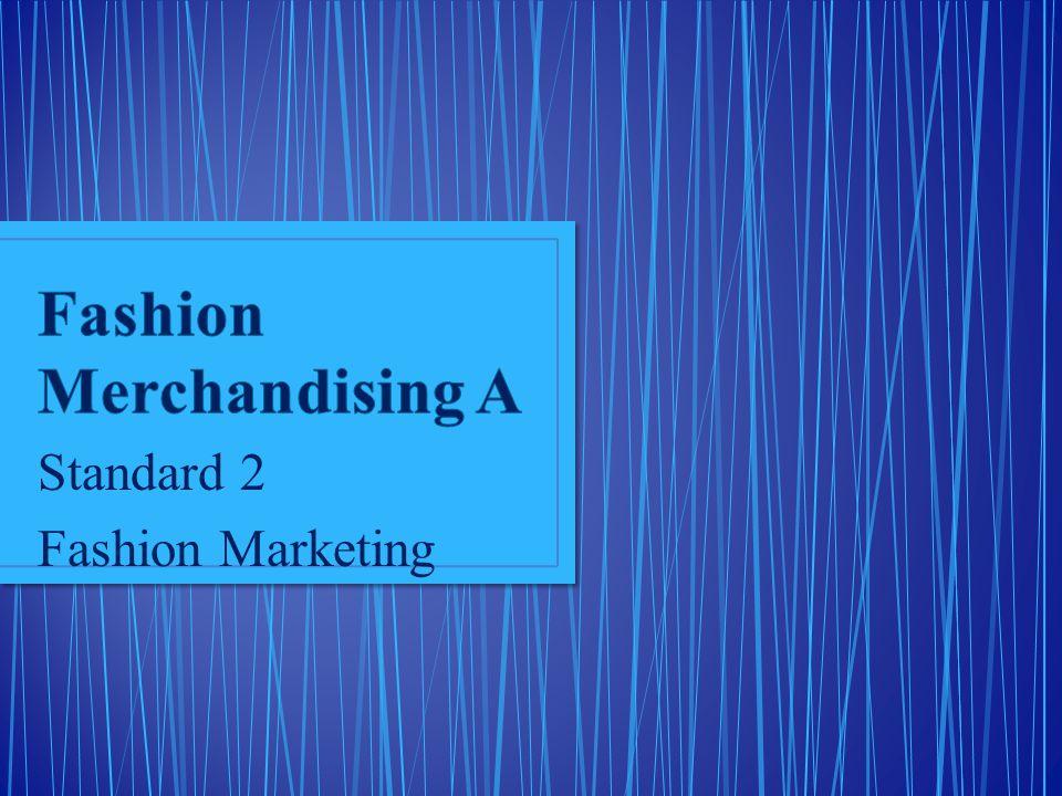 Standard 2 Fashion Marketing