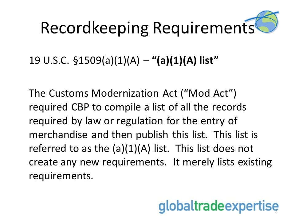 Recordkeeping Requirements 19 U.S.C.