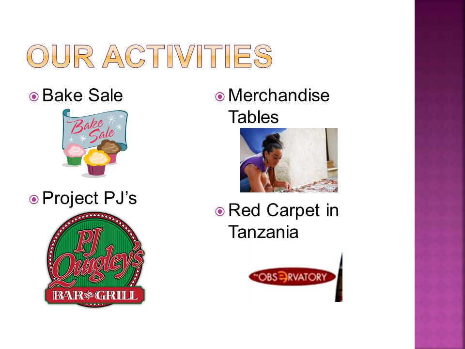  Bake Sale  Project PJ's  Merchandise Tables  Red Carpet in Tanzania