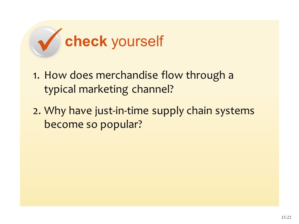 check yourself 15-25 1.How does merchandise flow through a typical marketing channel.