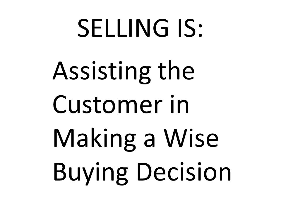 WHAT TYPES OF HELP DO CUSTOMERS EXPECT FROM SALESPEOPLE?