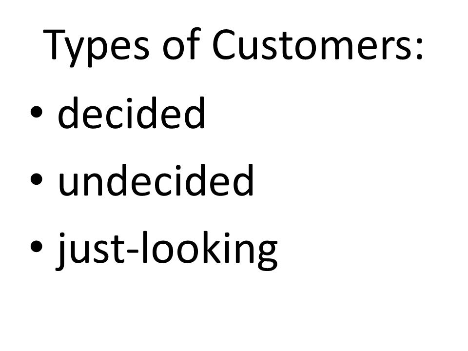 CLOSING TECHNIQUES Ask-Your-Customers-To-Buy Close Choice Close Assumption Close Advantages-and-Disadvantages Close Premium Close Last-Chance-To-Buy Close Standing-Room-Only Close Testimonial Close Objection Close Related-Merchandise Close Others