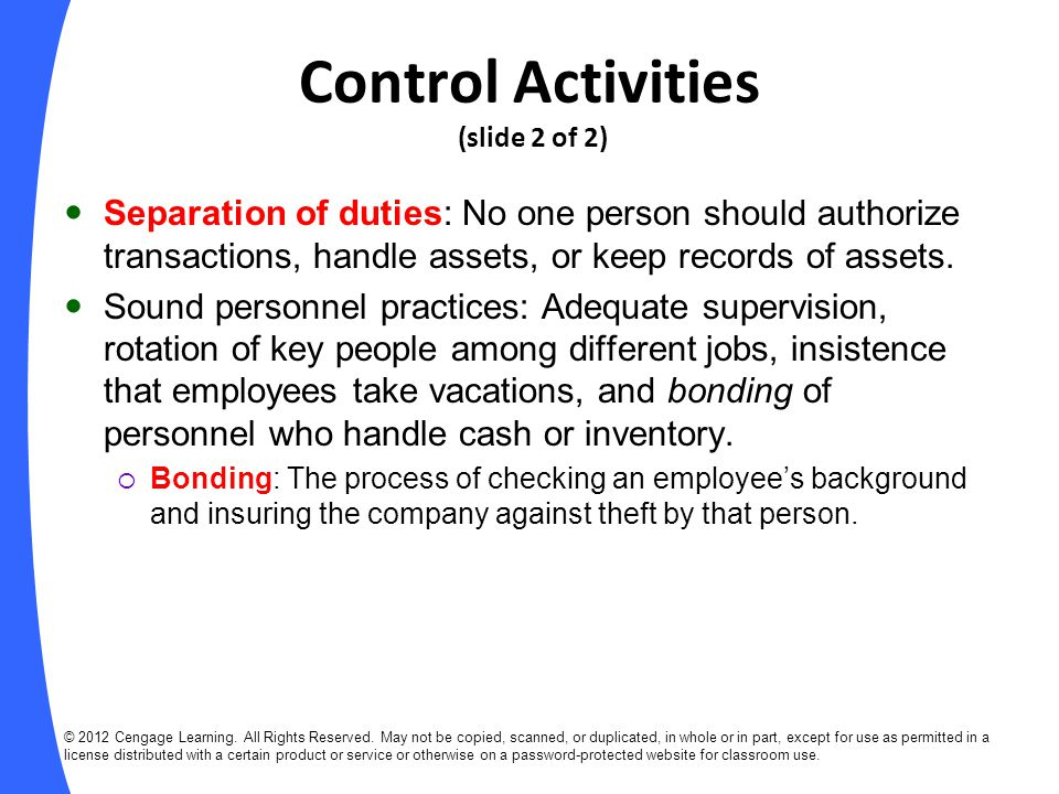 Limitations on Internal Control As long as people perform control procedures, an internal control system will be vulnerable to human error.