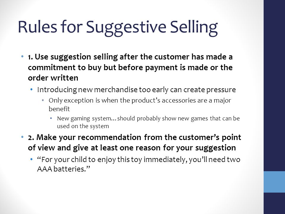 Rules for Suggestive Selling 1.