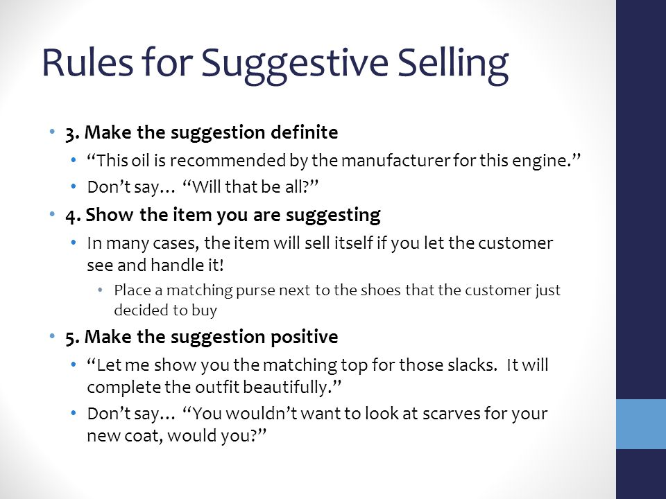 Rules for Suggestive Selling 3.