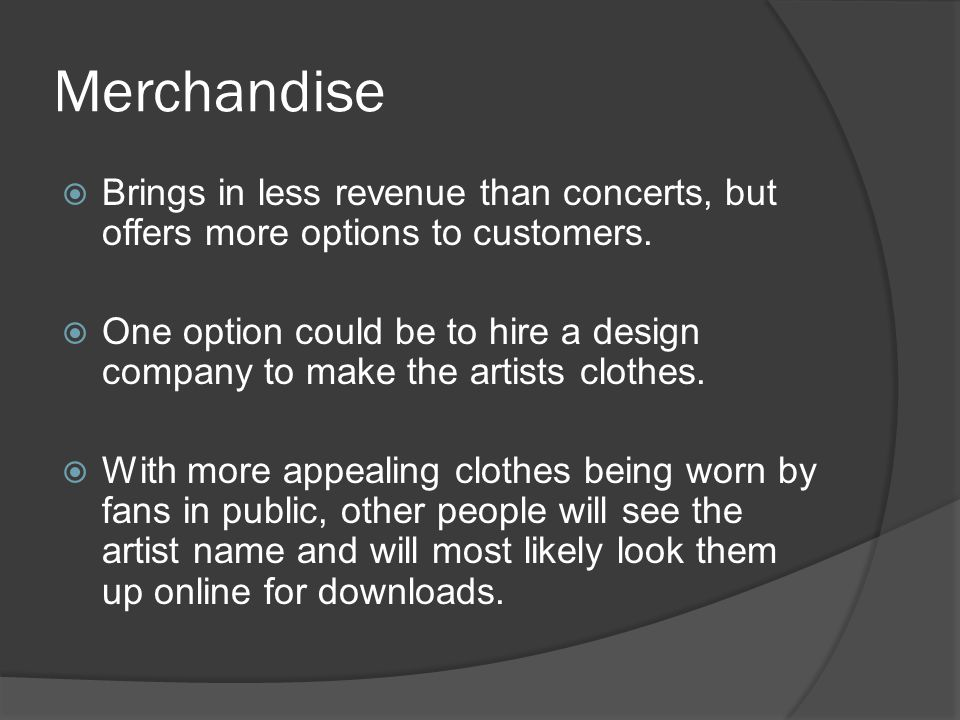 Conclusion  Free music allows artists to have a cheaper and more effective way of marketing their product.