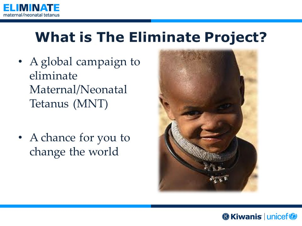 How to send donations 1.Write a check to the Kiwanis International Foundation 2.Put The Eliminate Project on the memo line 3.