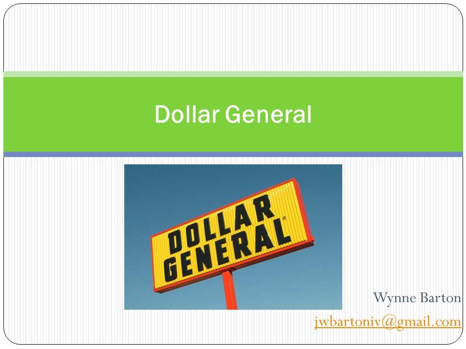 Wynne Barton jwbartoniv@gmail.com Dollar General