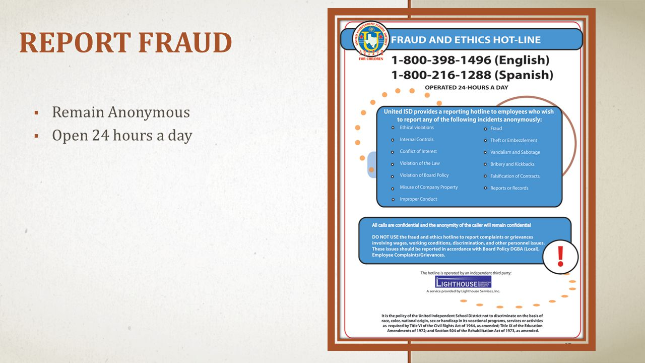 REPORT FRAUD 27  Remain Anonymous  Open 24 hours a day