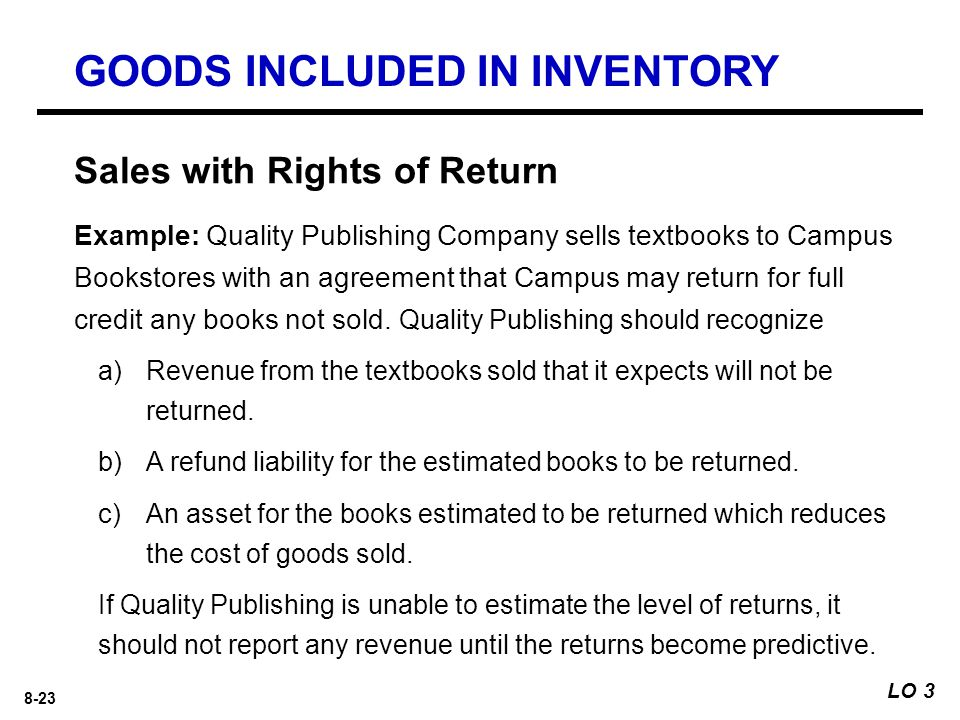 8-23 Example: Quality Publishing Company sells textbooks to Campus Bookstores with an agreement that Campus may return for full credit any books not sold.