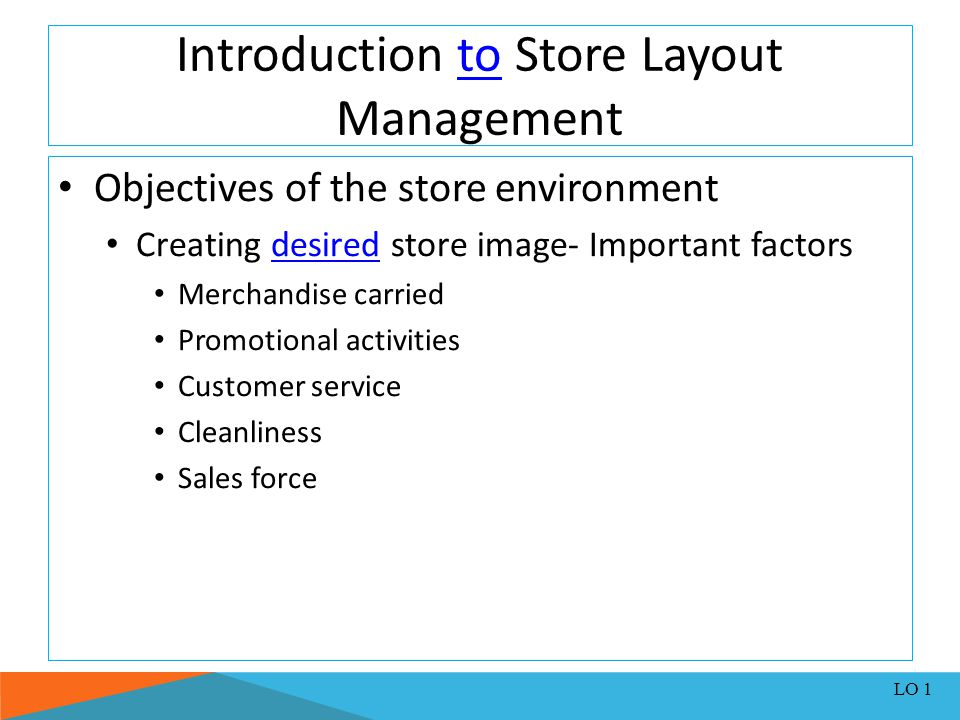 Planning Fixtures and Merchandise Presentation On-shelf merchandising Display of merchandise on counters, racks, shelves, and fixtures throughout the store.