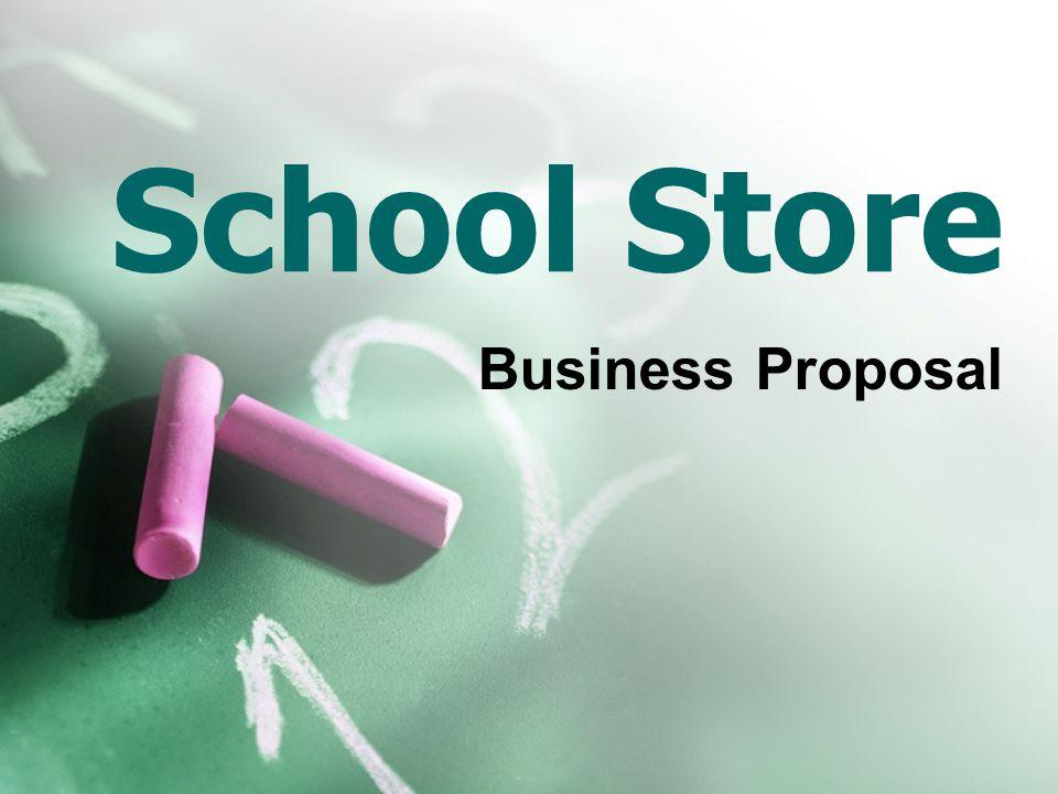 School Store Business Proposal