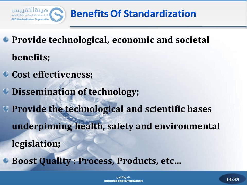Provide technological, economic and societal benefits; Cost effectiveness; Dissemination of technology; Provide the technological and scientific bases
