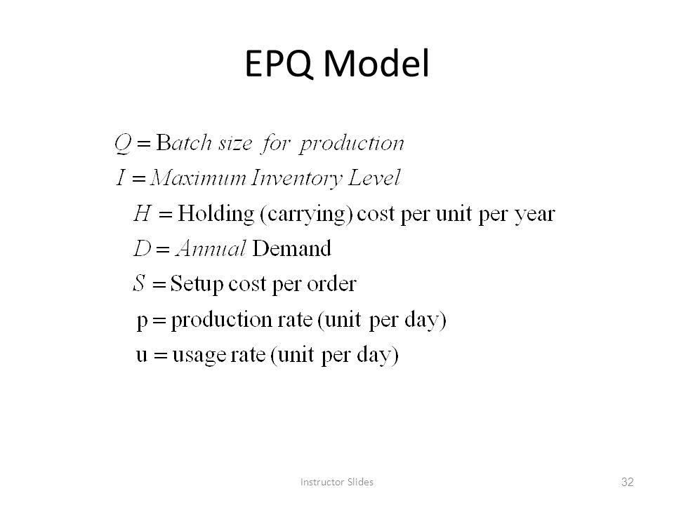 EPQ Model Instructor Slides 32