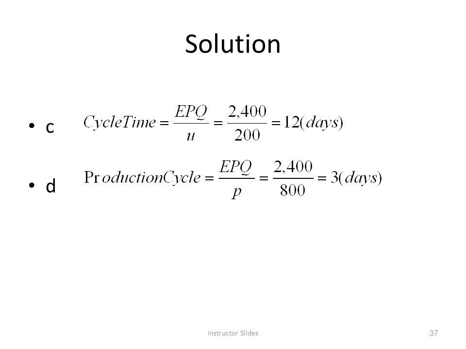 Solution c d Instructor Slides 37
