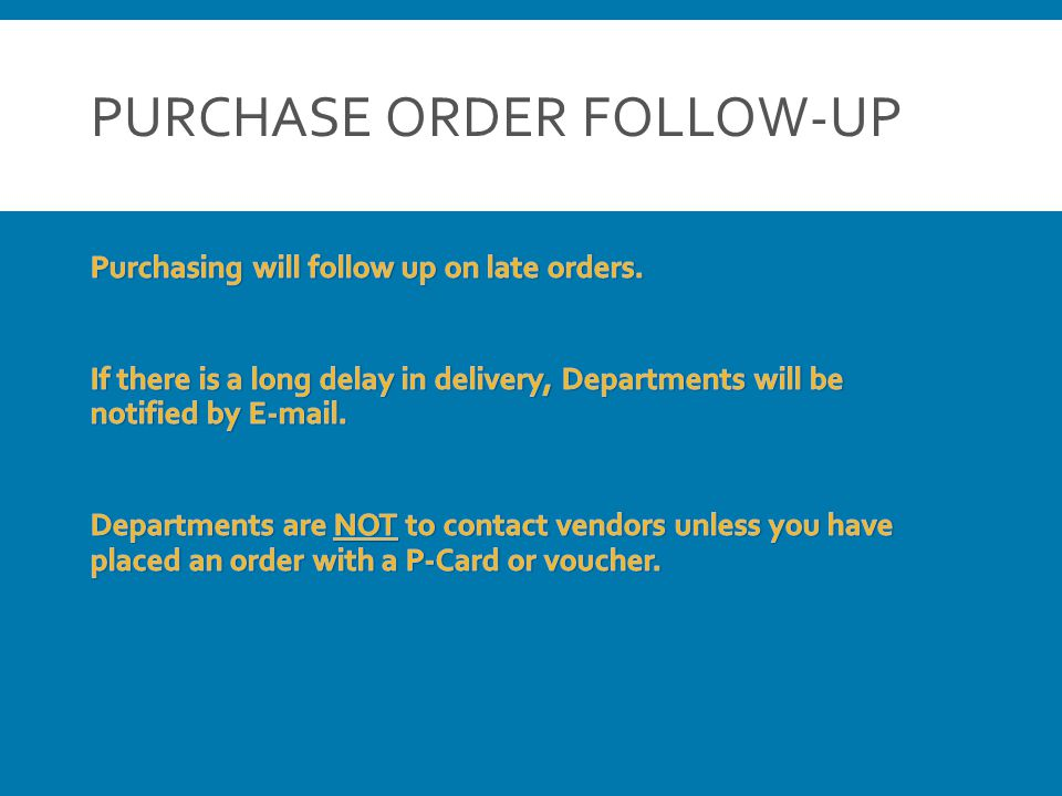 PURCHASE ORDER FOLLOW-UP