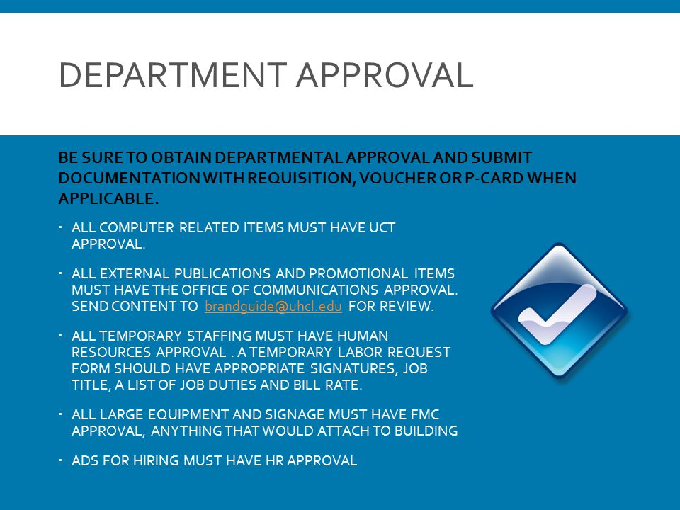 DEPARTMENT APPROVAL  ALL COMPUTER RELATED ITEMS MUST HAVE UCT APPROVAL.