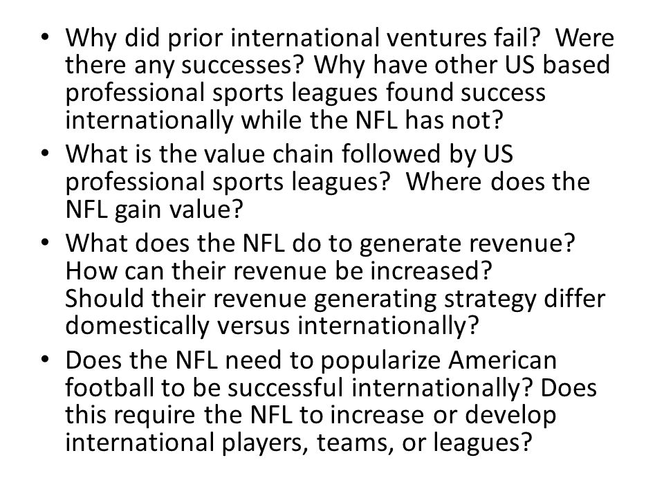Why did prior international ventures fail.Were there any successes.