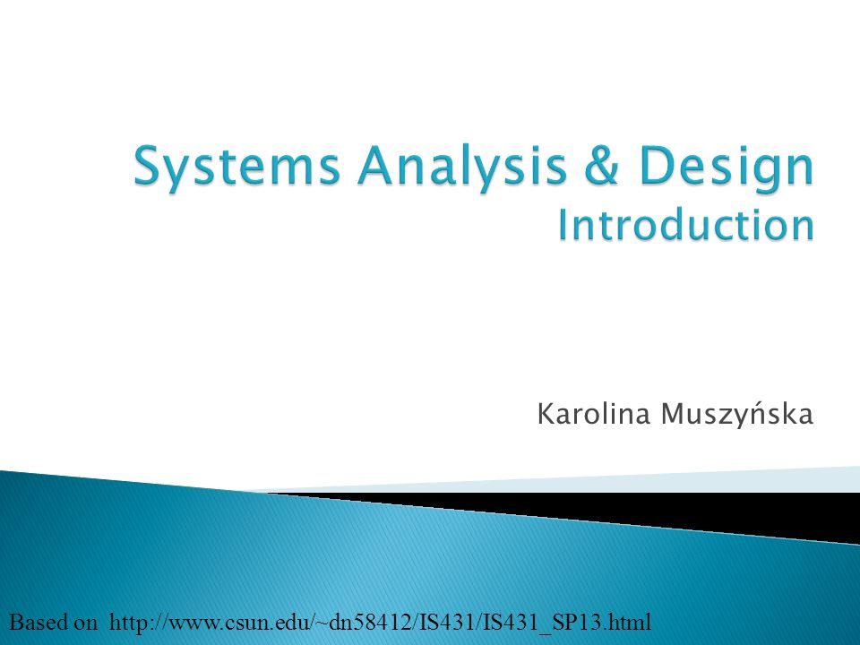  System designers' view ◦ Concerned with the technical design of both the user and the system-to-system communication interfaces.