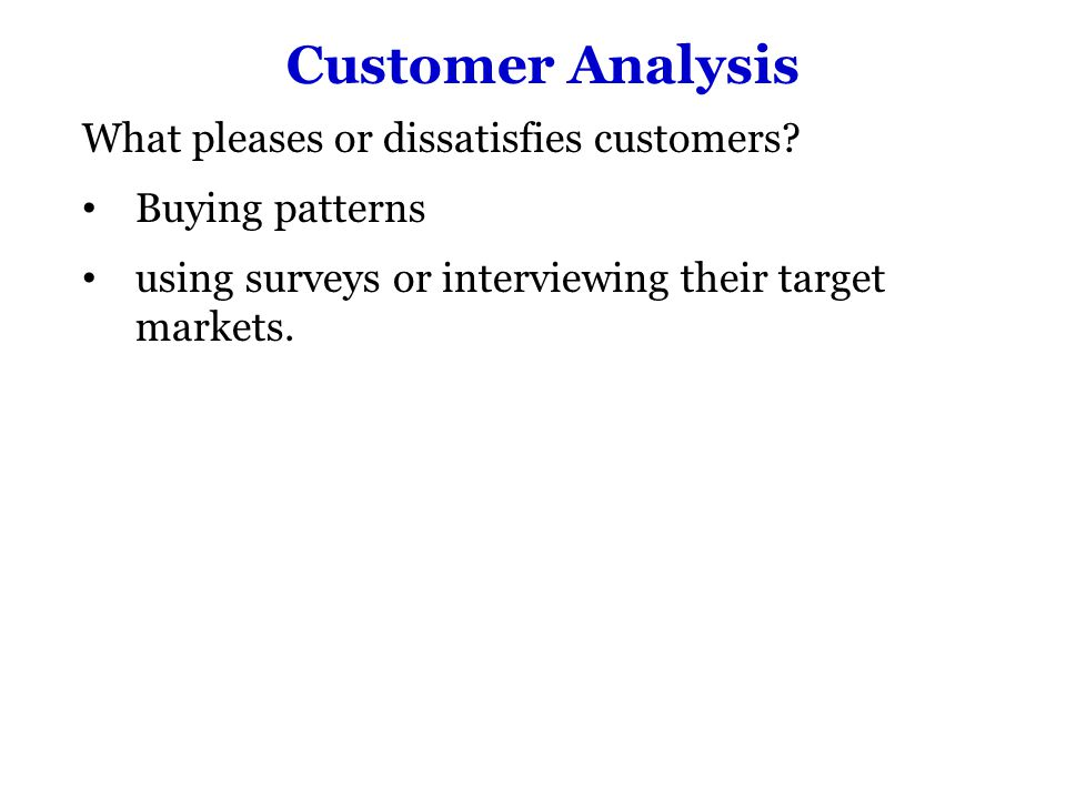 Competitive Position Ask the following questions: What market share does the company have.