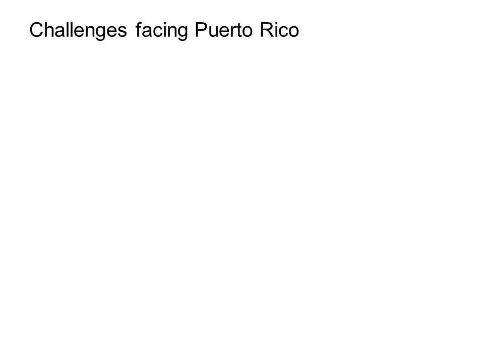 Challenges facing Puerto Rico
