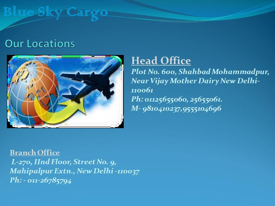 Blue Sky Cargo Head Office Plot No.