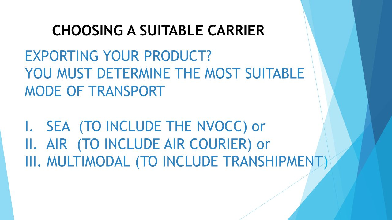 CHOOSING A SUITABLE CARRIER EXPORTING YOUR PRODUCT.