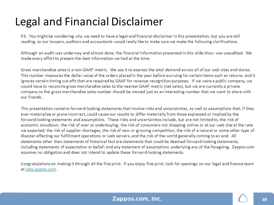39 Legal and Financial Disclaimer P.S.