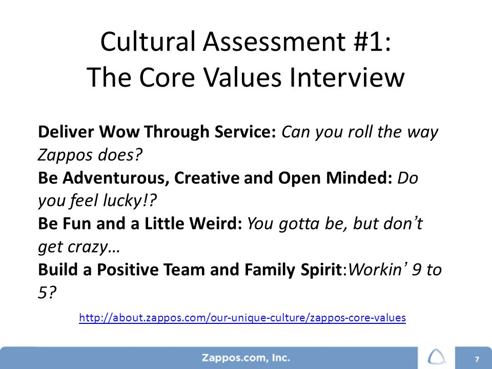 Step 3: Making Culture Everyone's Job Performance Reviews: 100% based on culture fit.