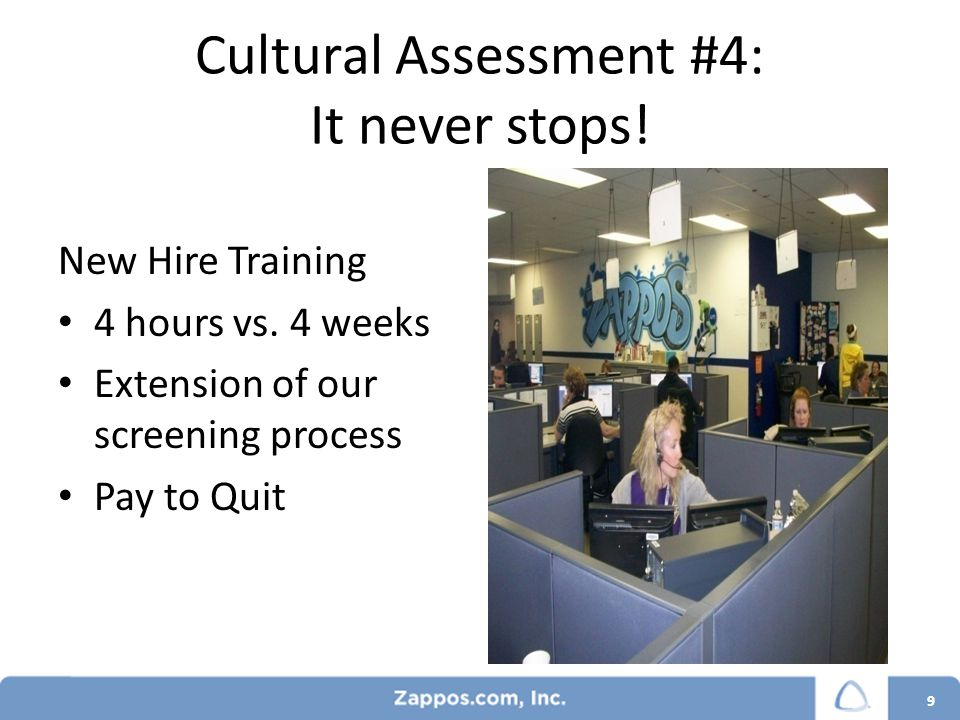 Employee Relations: Zappos Style 10 HR is NOT the FINAL SAY We act as true advisors and explain the risk around situations.