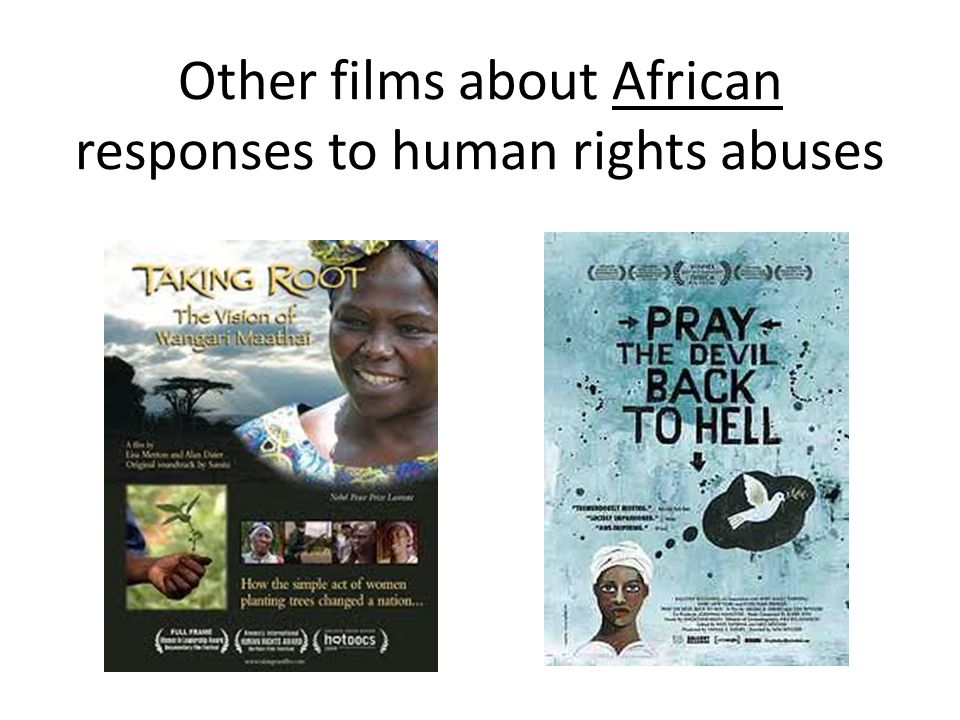 Other films about African responses to human rights abuses