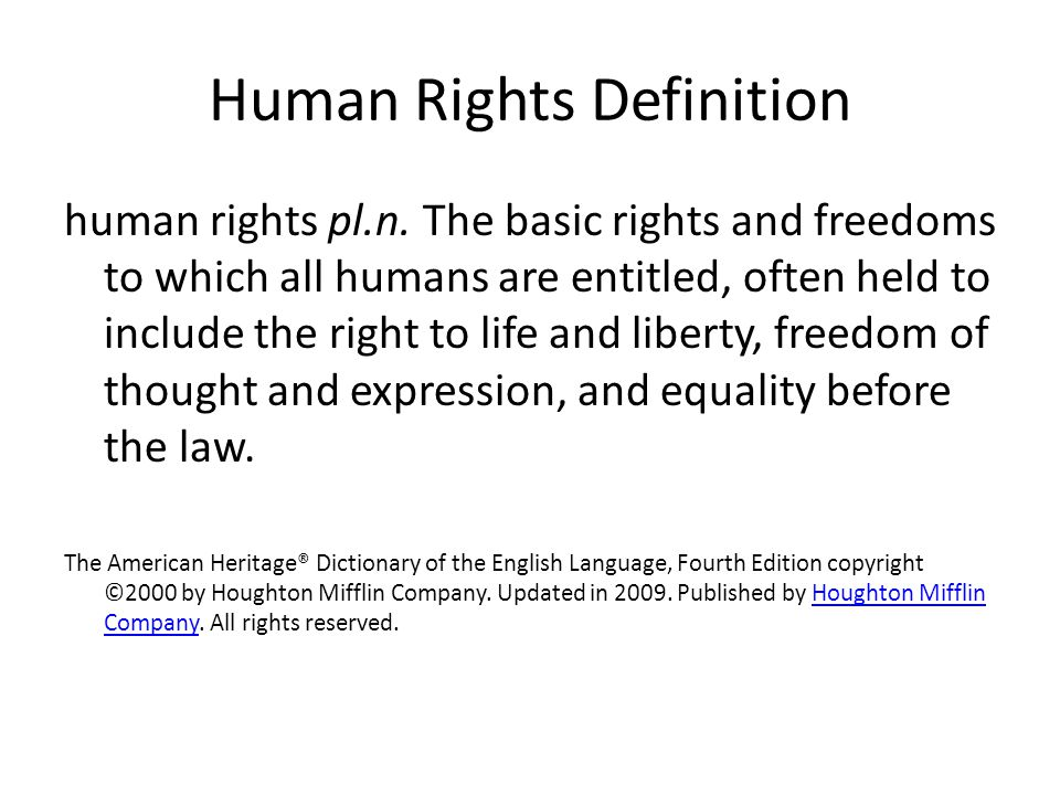 Human Rights Definition human rights pl.n.