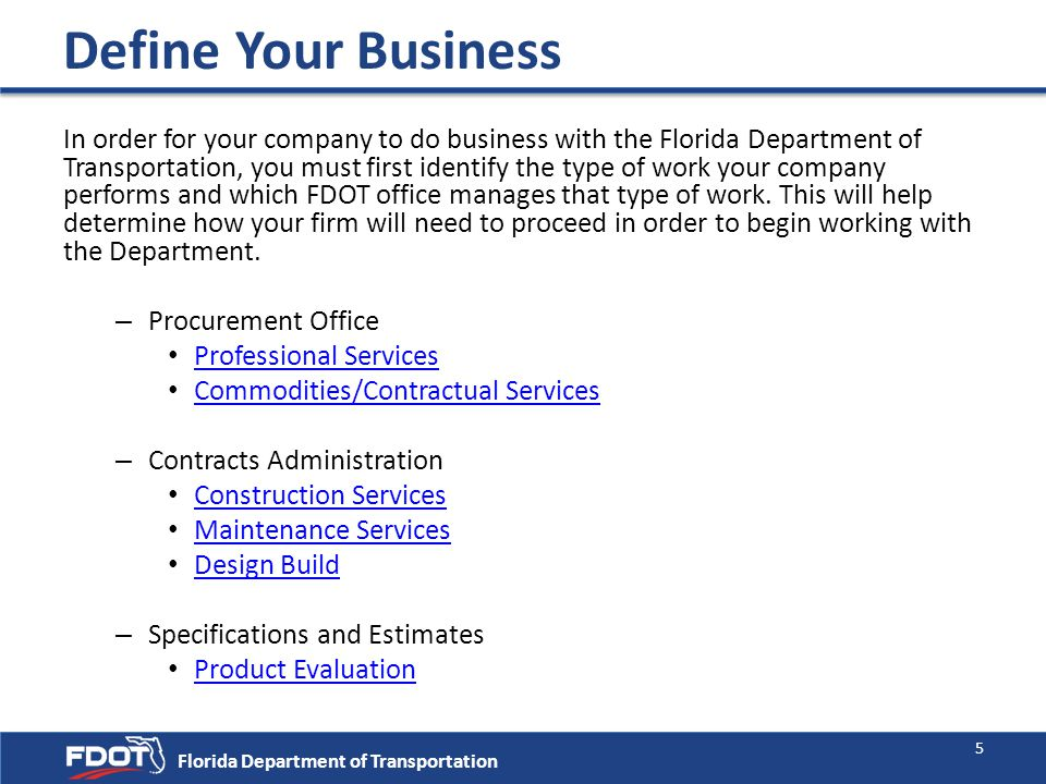 Procurement Office Florida Department of Transportation Commodities /Contractual Services including but not limited to the following: Vehicles & Parts Computer Equip., Software Communications Equip.
