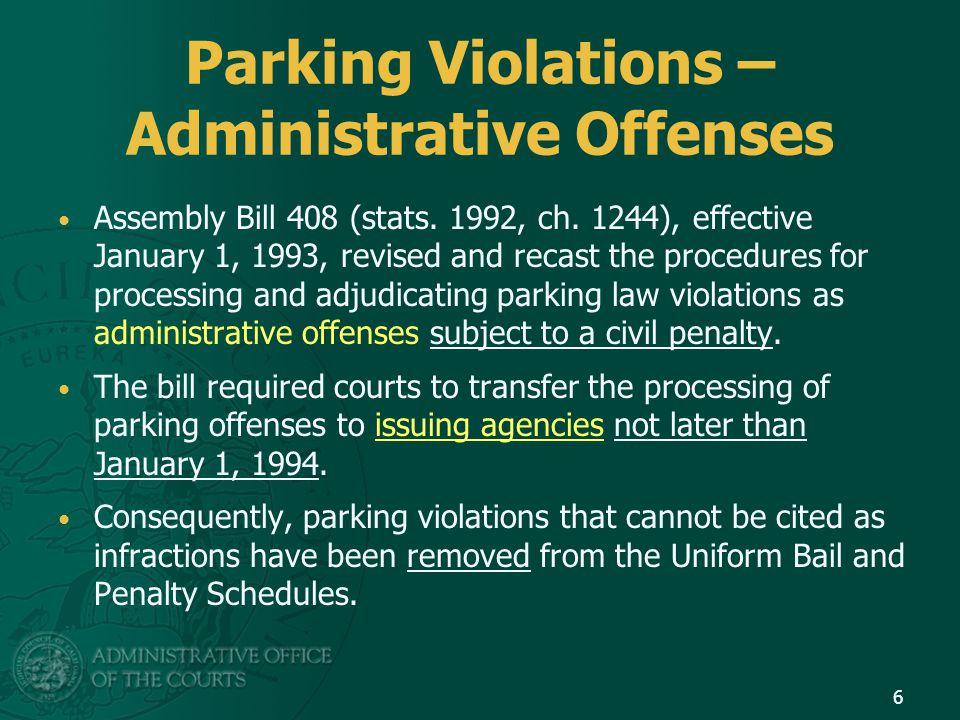 Parking Violations Statutes and Appendix C GC 70373 requires a criminal conviction assessment of $35: Criminal Conviction Assessment.