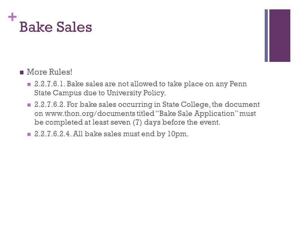+ Bake Sales More Rules. 2.2.7.6.1.