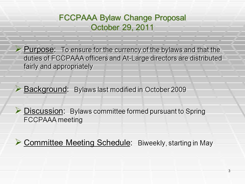 14 FCCPAAA Bylaw Change Proposal October 29, 2011 Assistant Treasurer  The following duties will transfer from the Treasurer: Reimburse members for expenses Reimburse members for expenses Phone-in credit card payments Phone-in credit card payments Receive deposit and inventory statements for Quartermaster Section, and track income and expenses Receive deposit and inventory statements for Quartermaster Section, and track income and expenses Set-up new PayPal accounts as needed Set-up new PayPal accounts as needed Process credit card payments through PayPal Process credit card payments through PayPal Review and confirm legitimacy of all transactions Review and confirm legitimacy of all transactions  Utilize online banking system