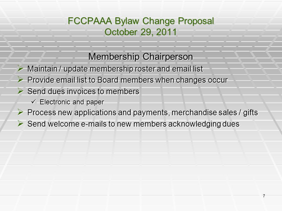 8 FCCPAAA Bylaw Change Proposal October 29, 2011 Fundraising Chairperson  Generate Fundraising Plan Activities and Goals Activities and Goals  Sell logo gear  Participate in Loyalty Rebate programs  Execute fundraising events