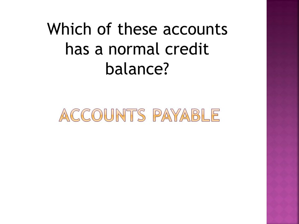 Which of these accounts has a normal credit balance?