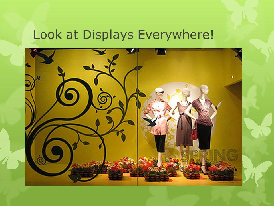 Look at Displays Everywhere!