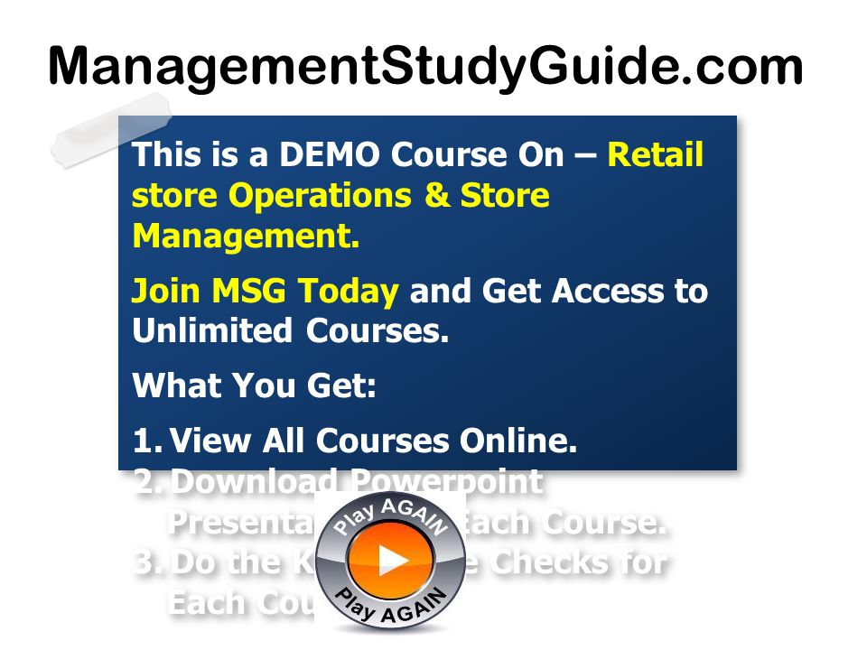 This is a DEMO Course On – Retail store Operations & Store Management. Join MSG Today and Get Access to Unlimited Courses. What You Get: 1.View All Co