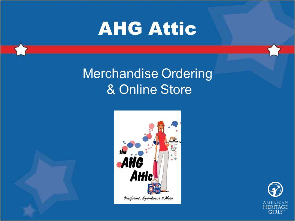 AHG Attic Merchandise Ordering & Online Store