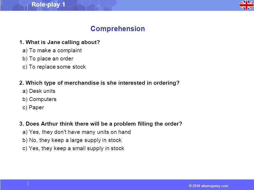 © 2014 wheresjenny.com Role-play 1 Comprehension 1.