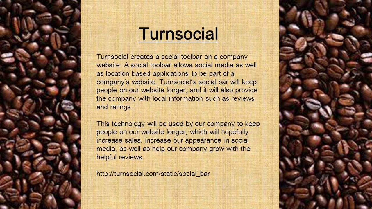 Turnsocial Turnsocial creates a social toolbar on a company website.