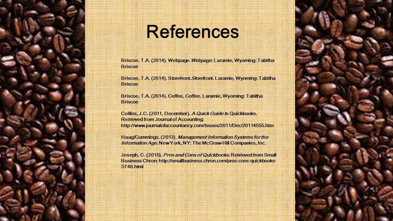 References Briscoe, T.A. (2014). Webpage.Webpage.