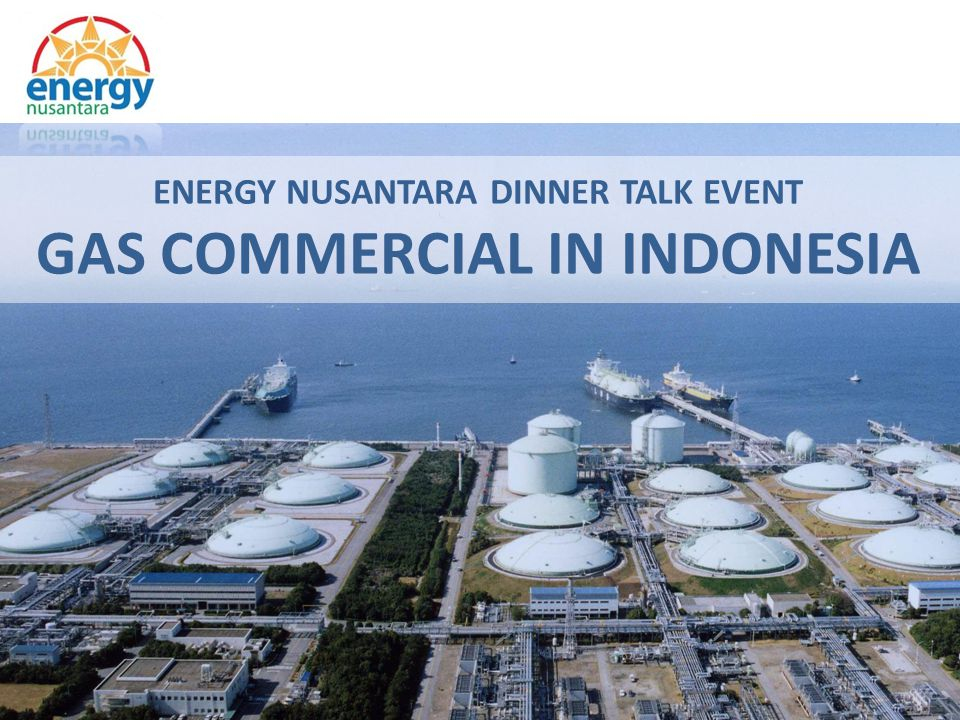 Energy Sector in Indonesia is shifting from the traditional usage of oil to natural gas.